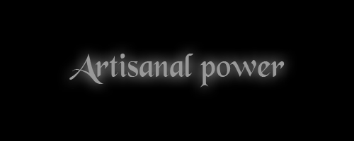 Artisanal power